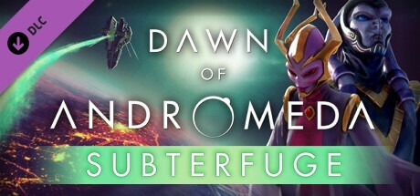 Dawn of Andromeda Subterfuge-CODEX