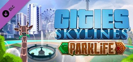 Cities Skylines Parklife-CODEX