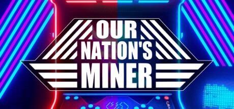 Our Nations Miner Entropy-HI2U