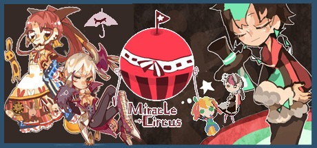 Miracle Circus 奇迹马戏团 Free Download