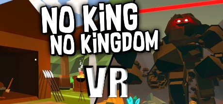 No King No Kingdom VR Free Download