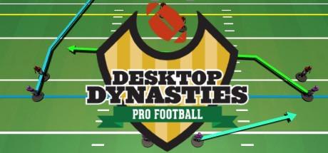 Desktop Dynasties: Pro Football Free Download