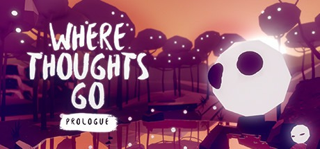 Where Thoughts Go: Prologue Free Download
