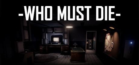 Who Must Die Free Download