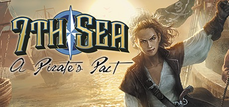 7th Sea: A Pirate