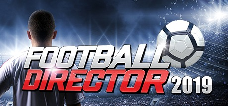 Football Director 2019 Free Download
