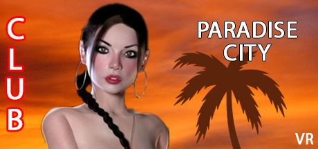 Paradise City VR Free Download