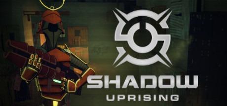 Shadow Uprising Free Download
