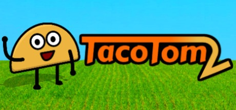 Taco Tom 2 Free Download
