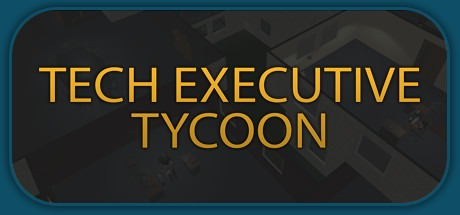 Tech Executive Tycoon Free Download