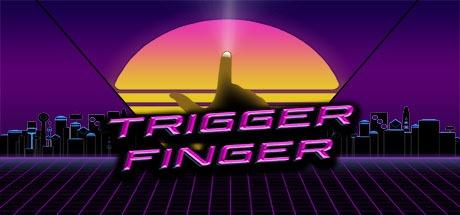 Trigger Finger Free Download