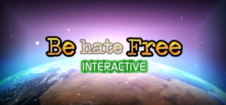 Be hate Free: Interactive Free Download