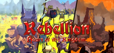 Heart of the Kingdom: Rebellion Free Download