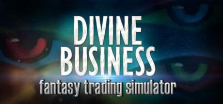 Divine Business: Fantasy Trading Simulator Free Download
