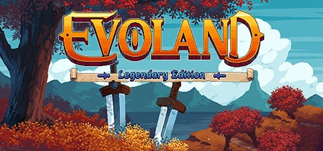 Evoland Legendary Edition Free Download