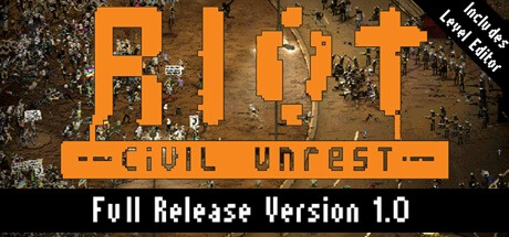 RIOT: Civil Unrest Free Download