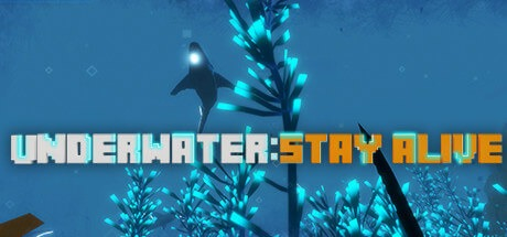 UNDERWATER: STAY ALIVE Free Download