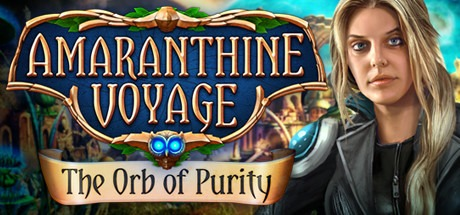 Amaranthine Voyage: The Orb of Purity Collector