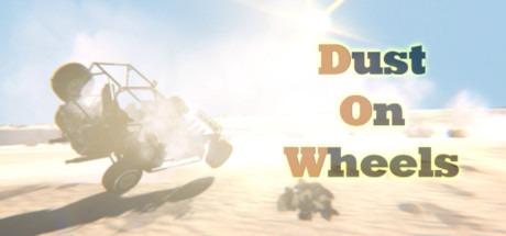 Dust On Wheels Free Download