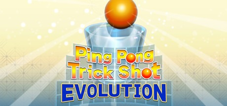 Ping Pong Trick Shot EVOLUTION Free Download