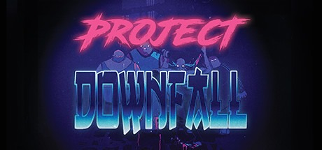 Project Downfall Free Download