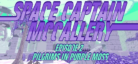 Space Captain McCallery - Episode 2: Pilgrims in Purple Moss Free Download