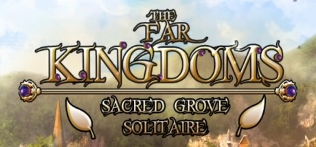 The Far Kingdoms: Sacred Grove Solitaire Free Download