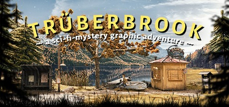 Truberbrook / Trüberbrook Free Download