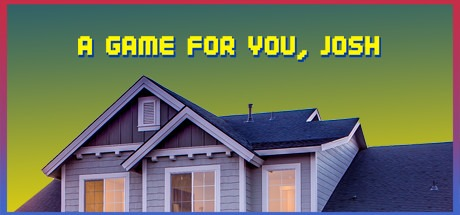 A Game For You, Josh Free Download