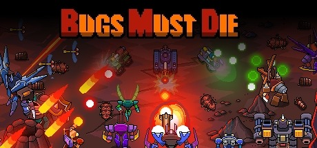Bugs Must Die Free Download