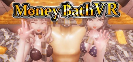 Money Bath VR / 札束風呂VR Free Download