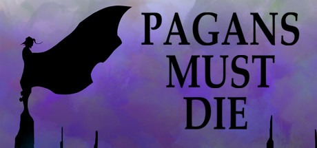 Pagans Must Die Free Download