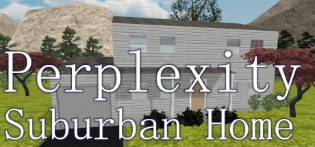 Perplexity: Suburban Home Free Download