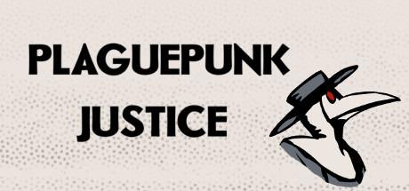 Plaguepunk Justice Free Download