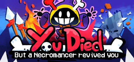 You Died but a Necromancer revived you Free Download