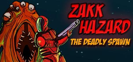 Zakk Hazard The Deadly Spawn Free Download