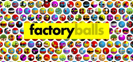Factory Balls Free Download