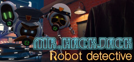 Mr.Hack Jack: Robot Detective Free Download