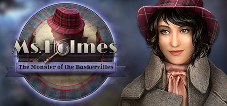 Ms. Holmes: The Monster of the Baskervilles Collector