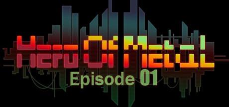 HeroOfMetal-Episode01 Free Download