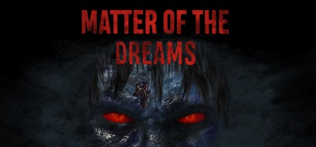 Matter of the Dreams Free Download