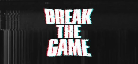 Break the G̵amè̢̢͘ Free Download