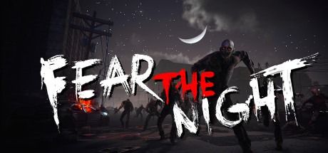 Fear the Night - 恐惧之夜 Free Download