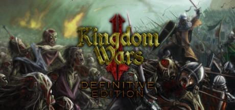 Kingdom Wars 2: Definitive Edition Free Download
