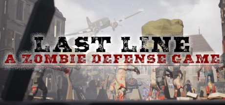 Last Line VR: A Zombie Defense Game Free Download