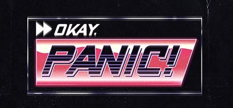 Okay, Panic! Free Download