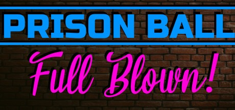 Prison Ball: Full Blown Free Download
