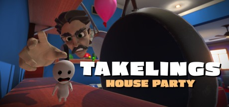 Takelings House Party Free Download