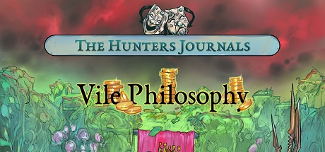 The Hunters Journals; Vile Philosophy Free Download