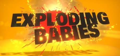 Exploding Babies Free Download